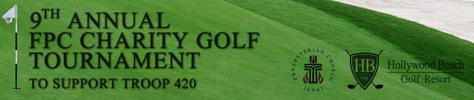 10th Annual FPC Charity Golf Tournament To Support Troop 420